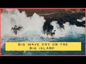 Big Wave Day on the Big Island