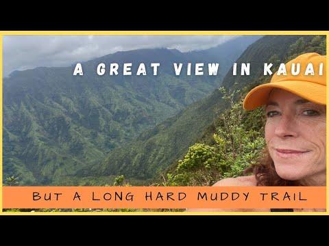 A Great View in Kauai but a Long Hard Muddy Trail.