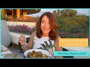 Meet the Chefs on the Big Island, Meridia Restaurant