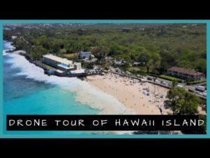 Drone Tour of Hawaii Island