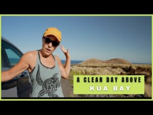 A Clear Day Above Kua Bay – Kailua Kona