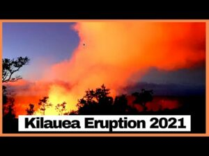 Read more about the article Kilauea Eruption from Sunset to Sunrise – September 2021